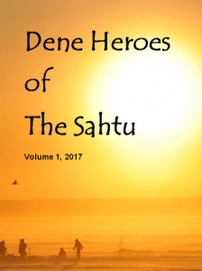 Recommended Read: Dene Heroes of The Sahtu