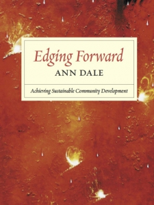 Edging Forward: Achieving Sustainable Community Development by Ann Dale