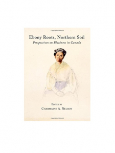 Book cover of Ebony Roots, Northern Soil