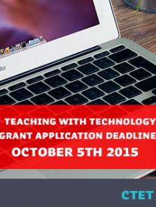 Teaching with Technology Grant applications due Oct 5th