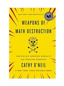 Recommended Read: Weapons of Math Destruction